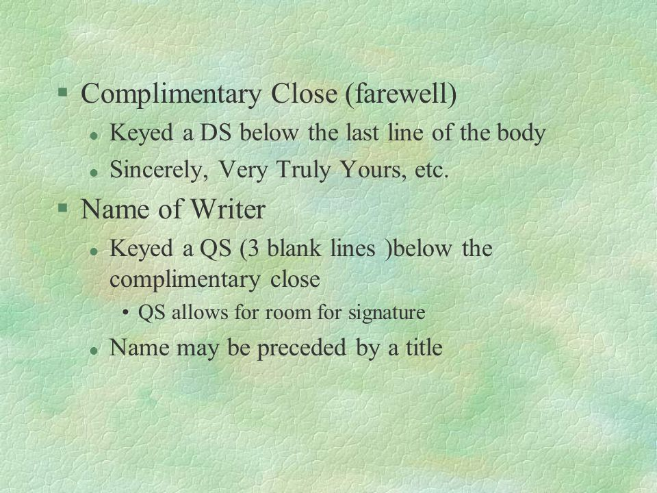 Complimentary Close (farewell)