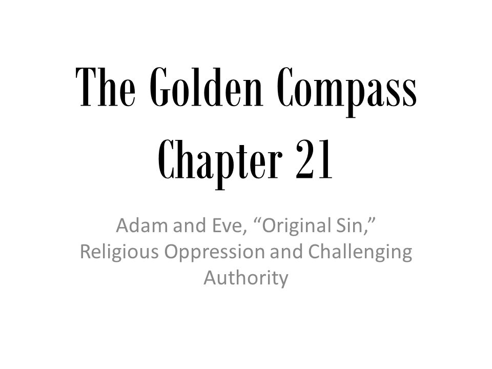 The Golden Compass Chapter 21