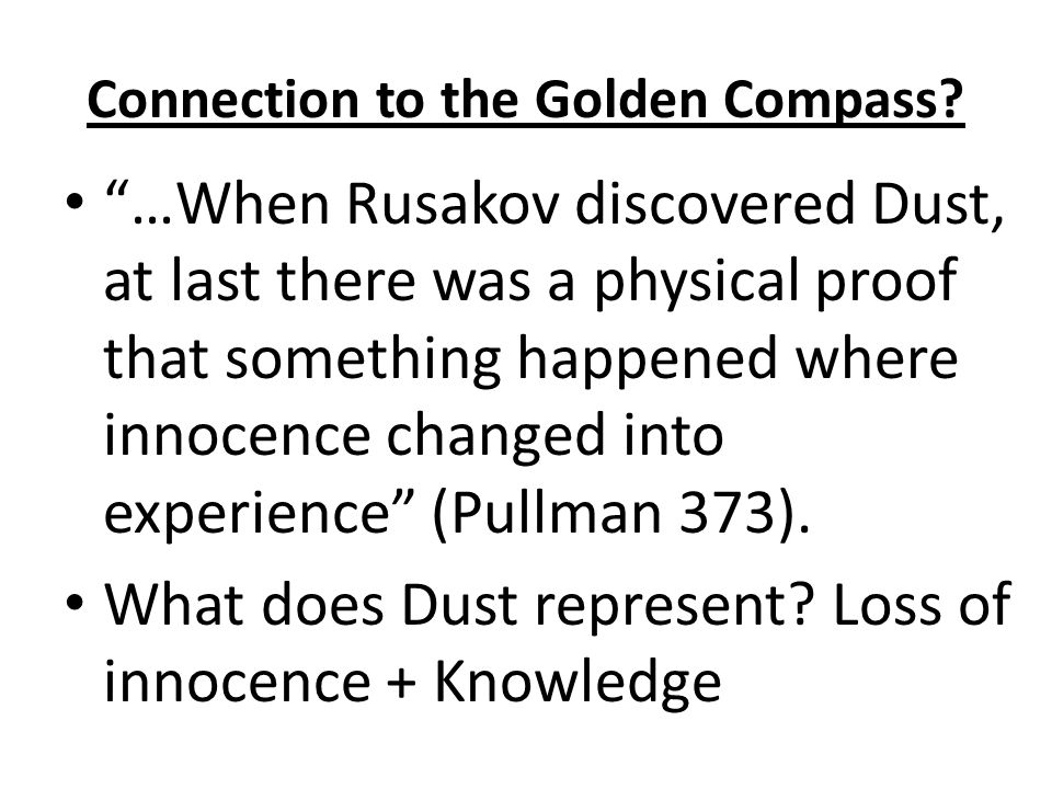 Connection to the Golden Compass