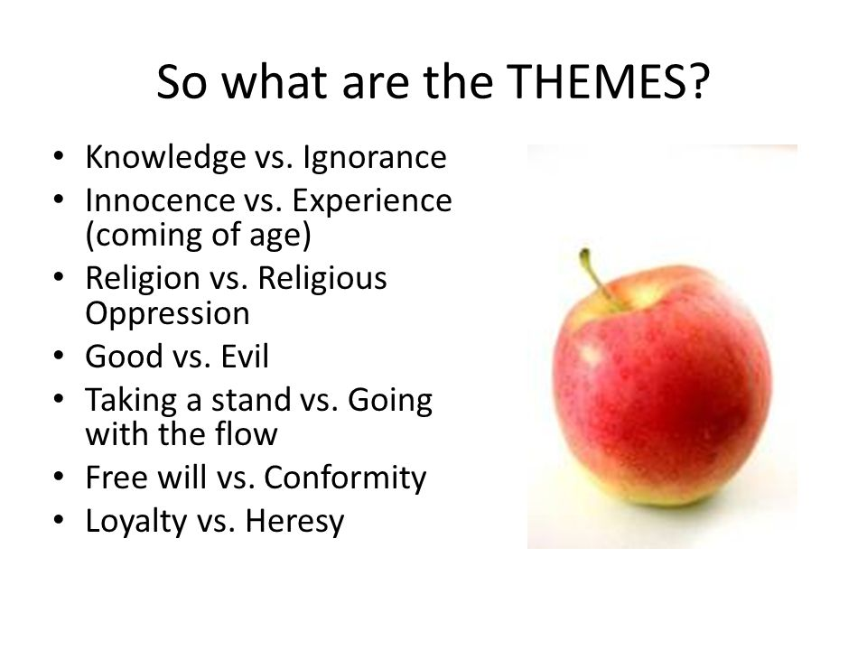 So what are the THEMES Knowledge vs. Ignorance
