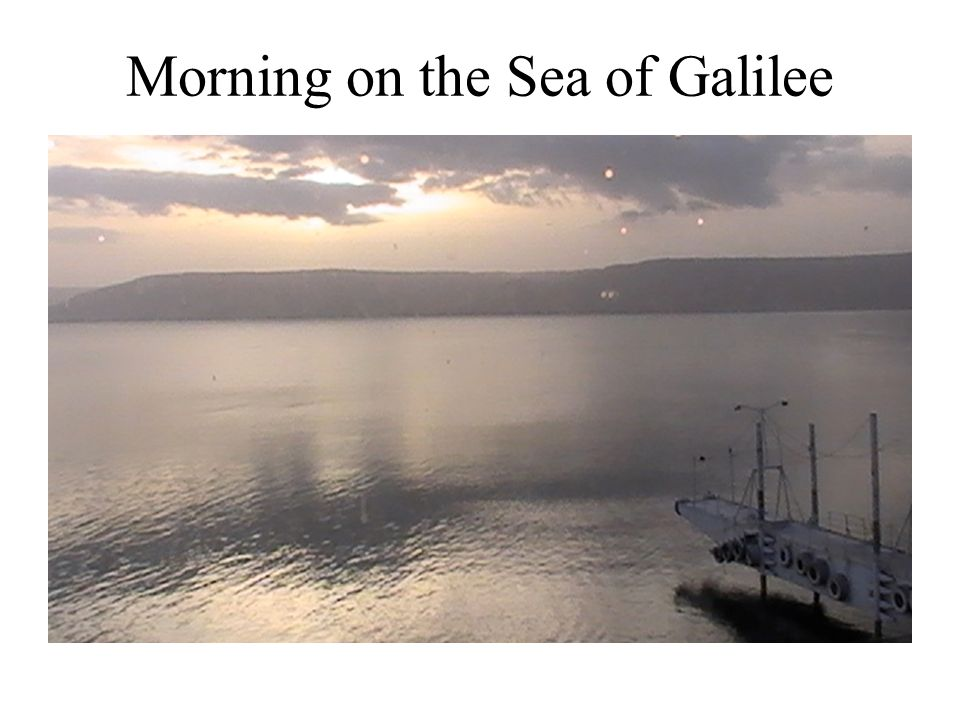 Morning on the Sea of Galilee