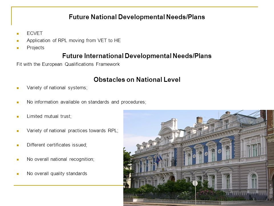 Future National Developmental Needs/Plans