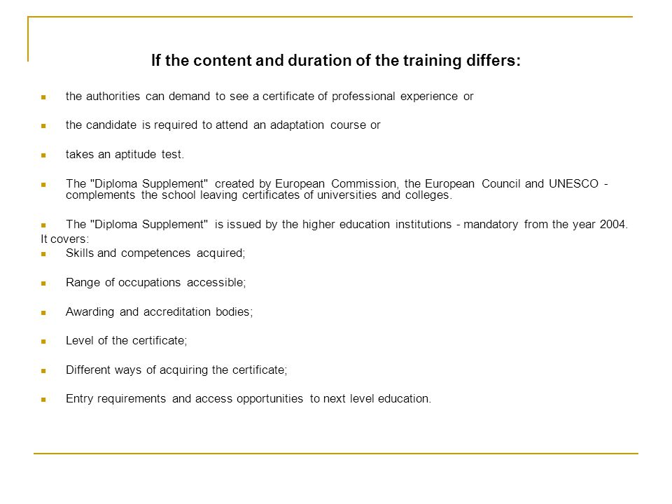 If the content and duration of the training differs: