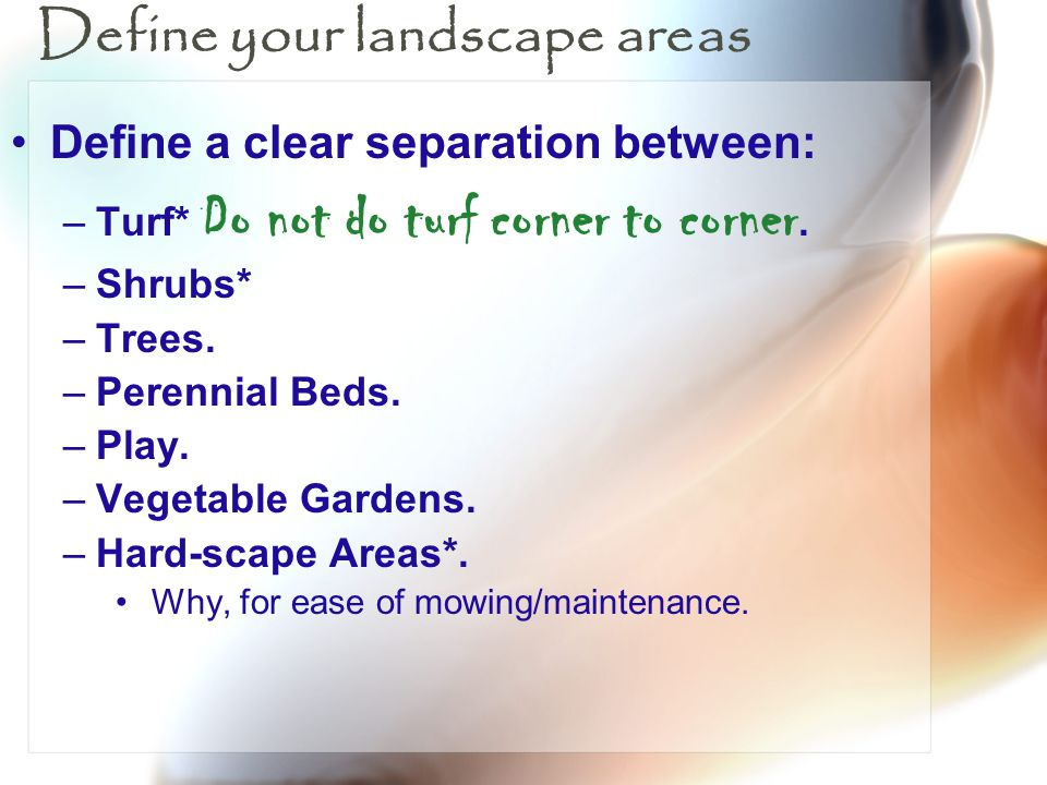 Define your landscape areas