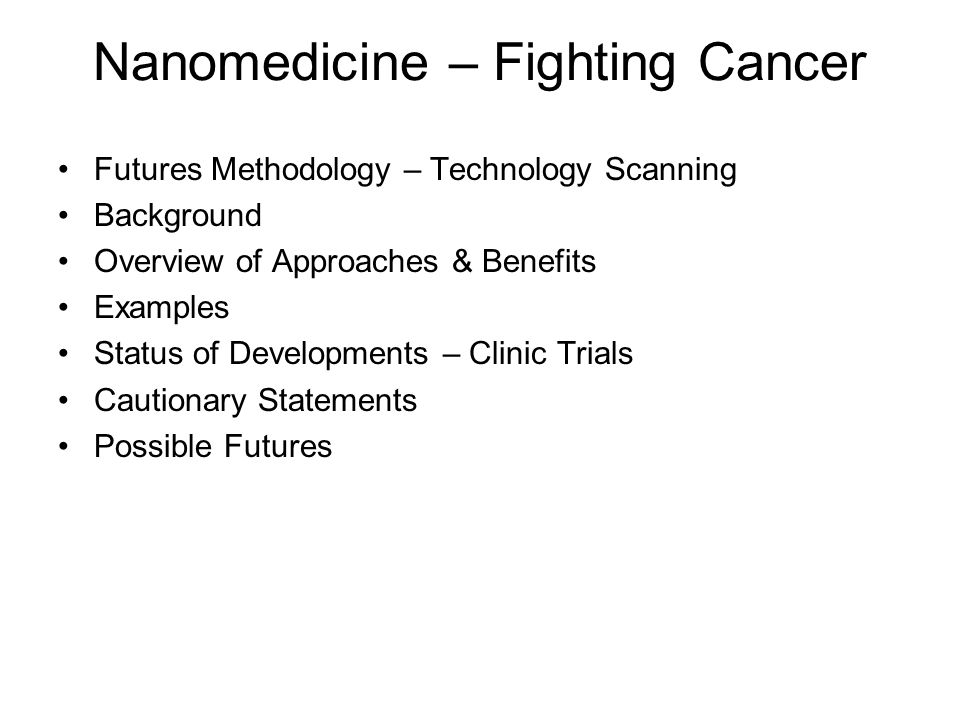 Nanomedicine – Fighting Cancer