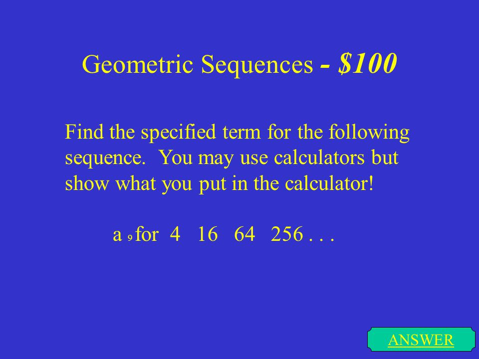 Geometric Sequences - $100