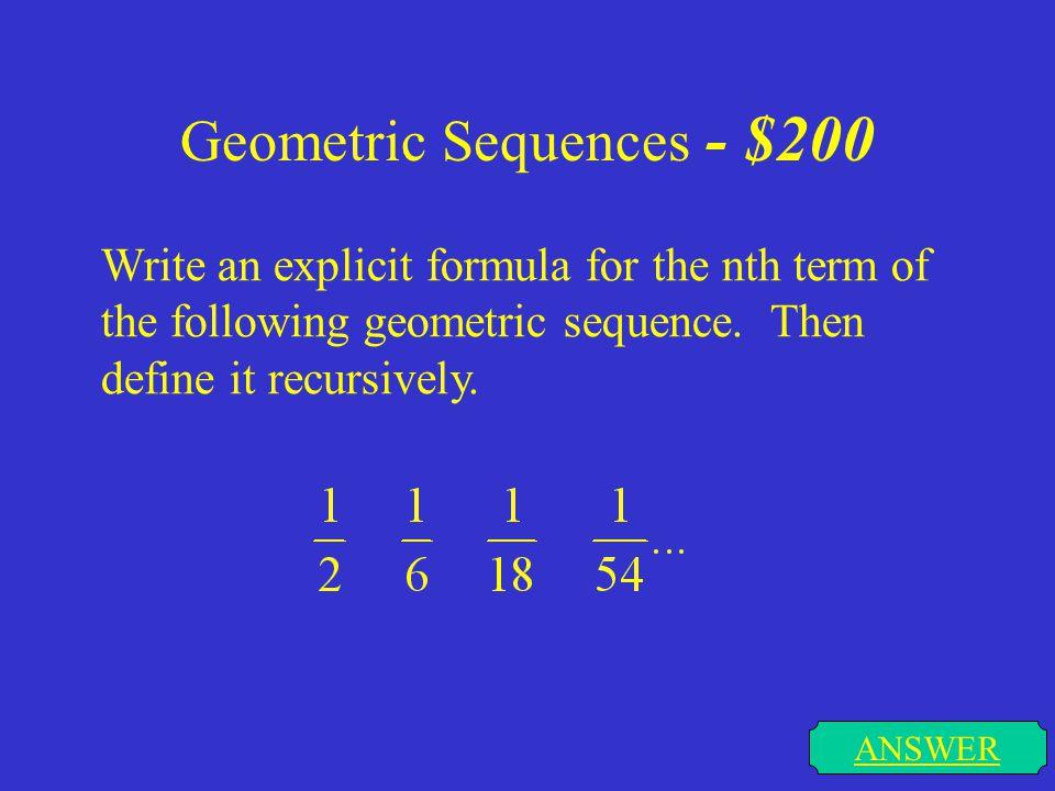Geometric Sequences - $200
