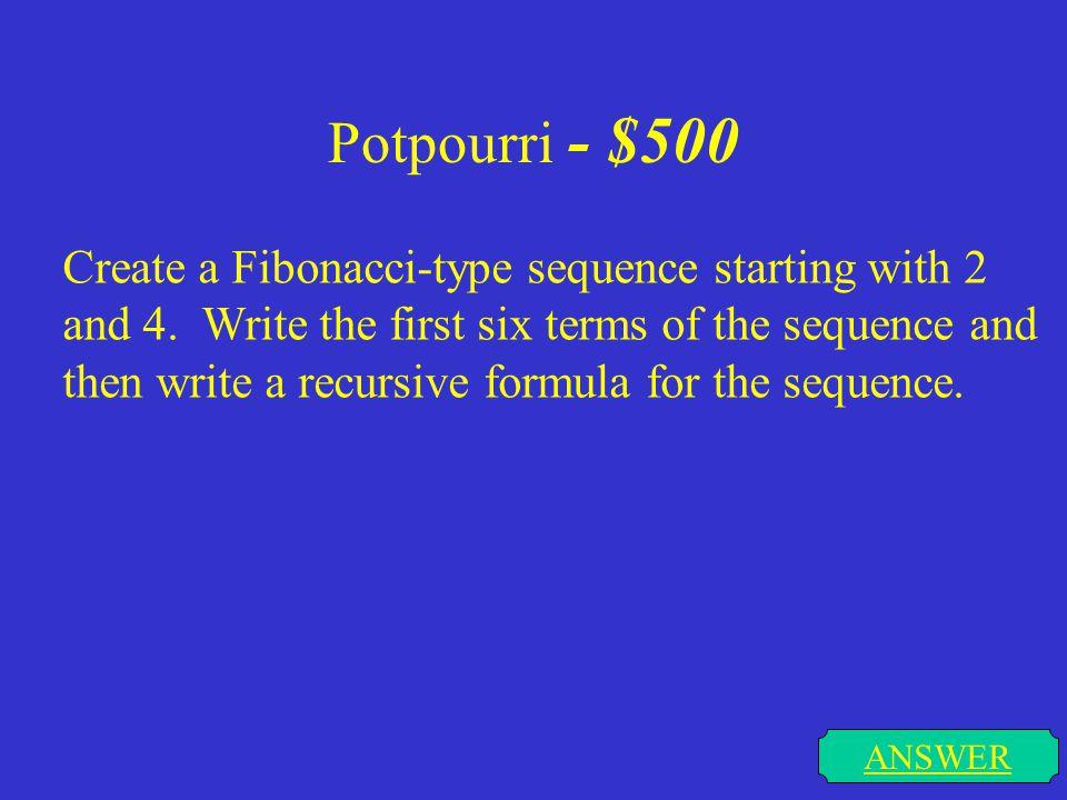 Potpourri - $500