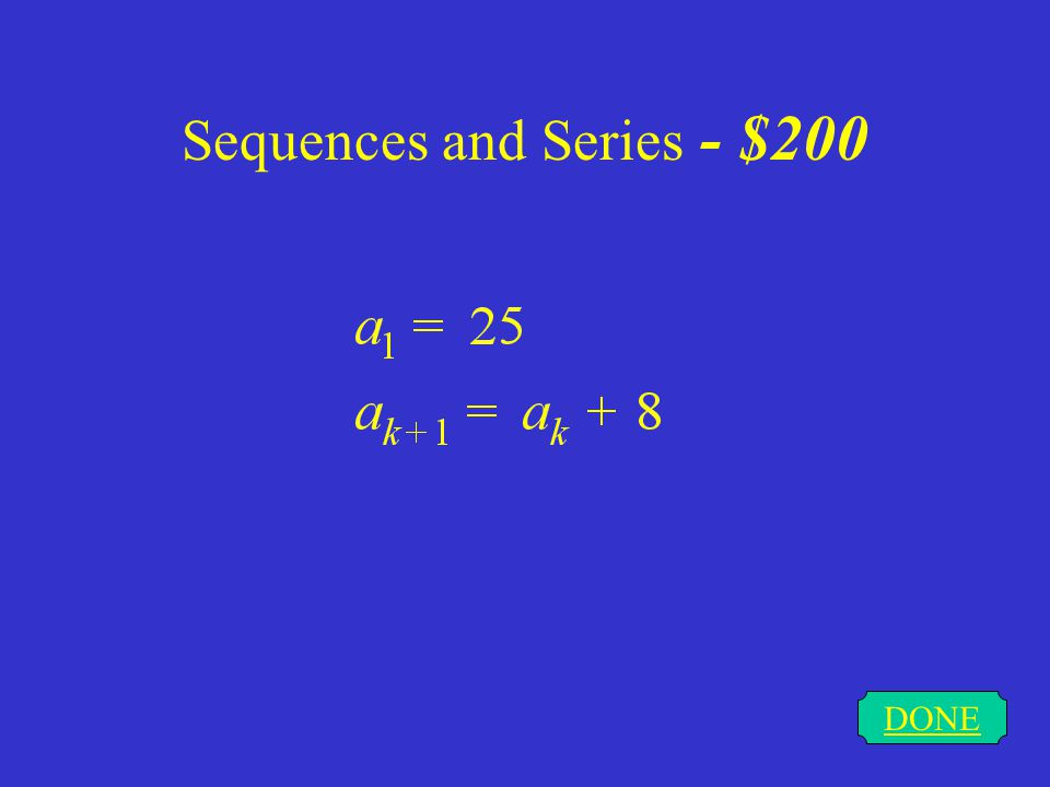 Sequences and Series - $200