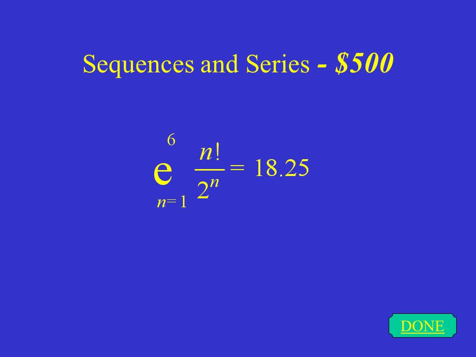 Sequences and Series - $500