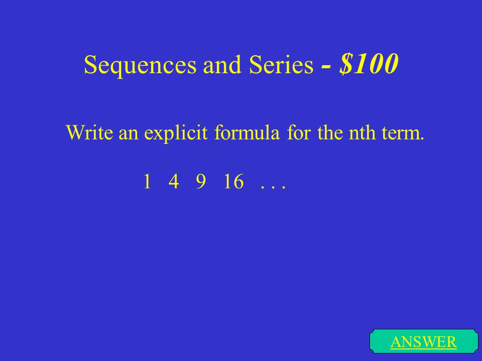 Sequences and Series - $100