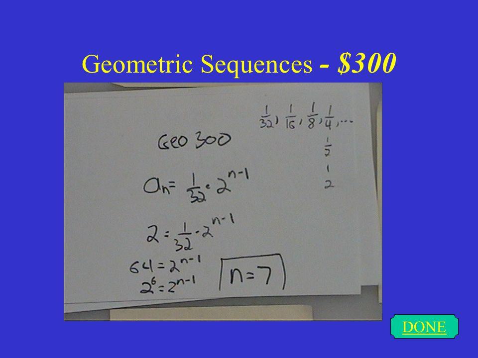 Geometric Sequences - $300