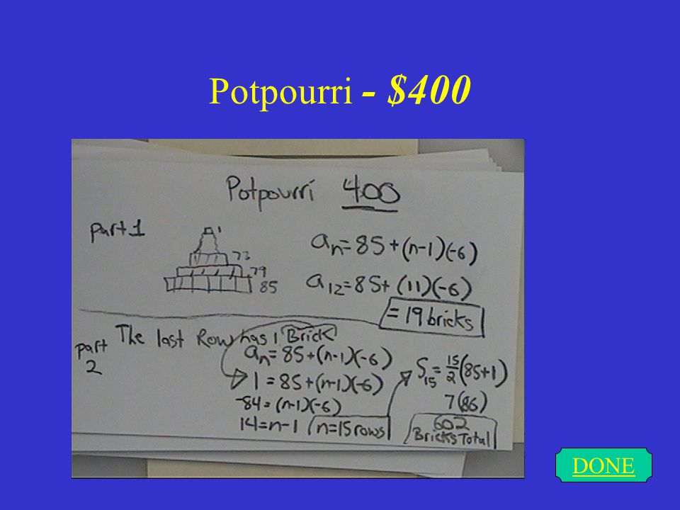 Potpourri - $400 A DONE