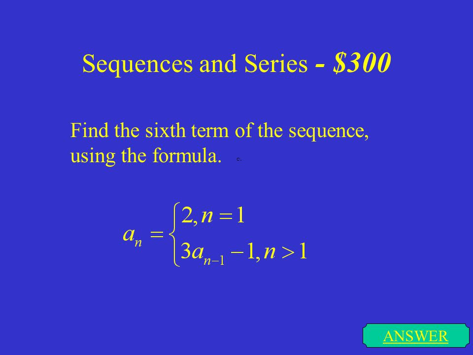 Sequences and Series - $300