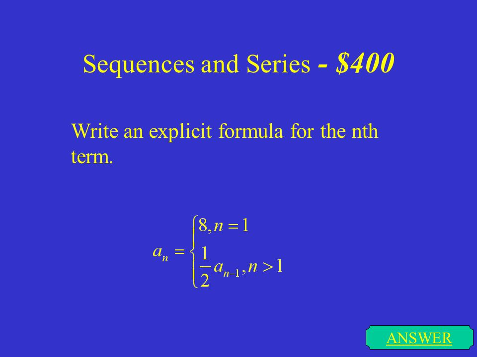 Sequences and Series - $400