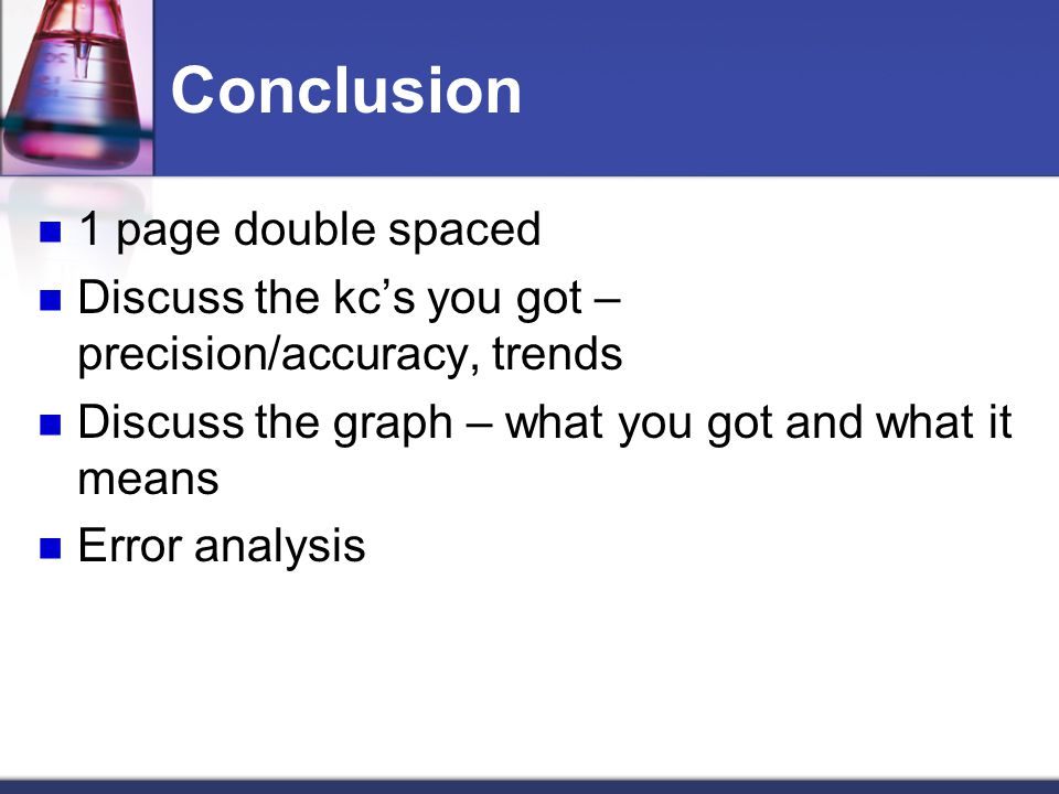 Conclusion 1 page double spaced