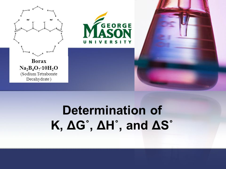 Determination of K, ΔG˚, ΔH˚, and ΔS˚