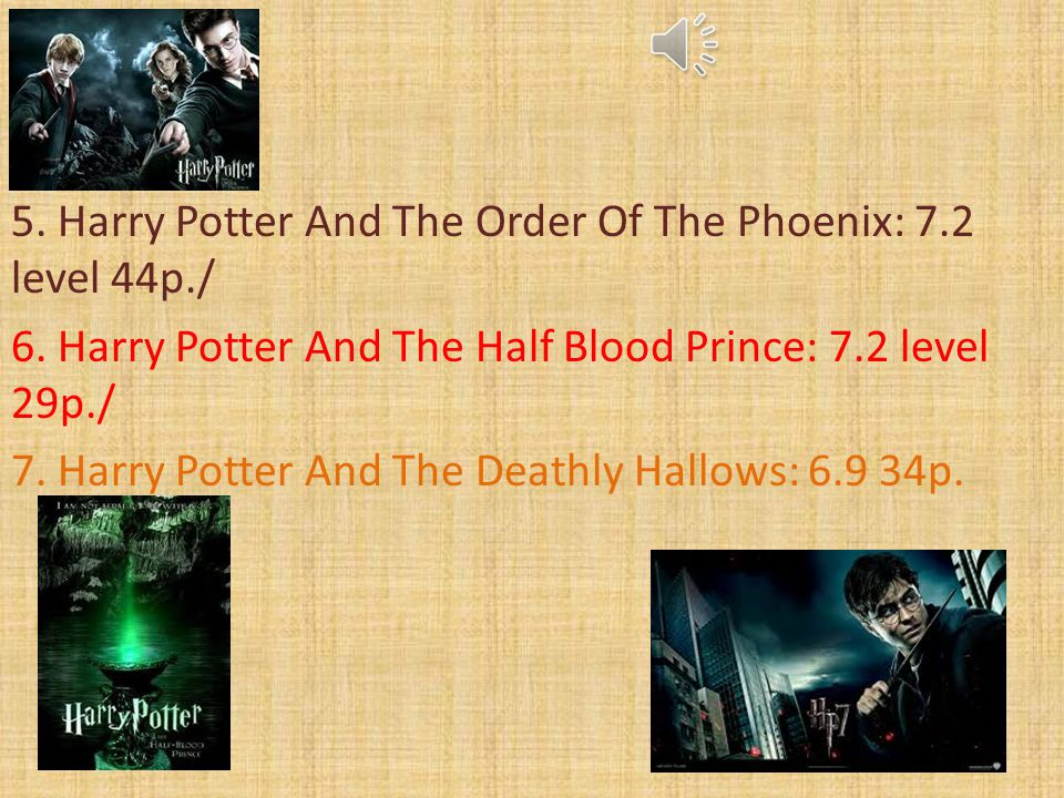 5. Harry Potter And The Order Of The Phoenix: 7. 2 level 44p. / 6