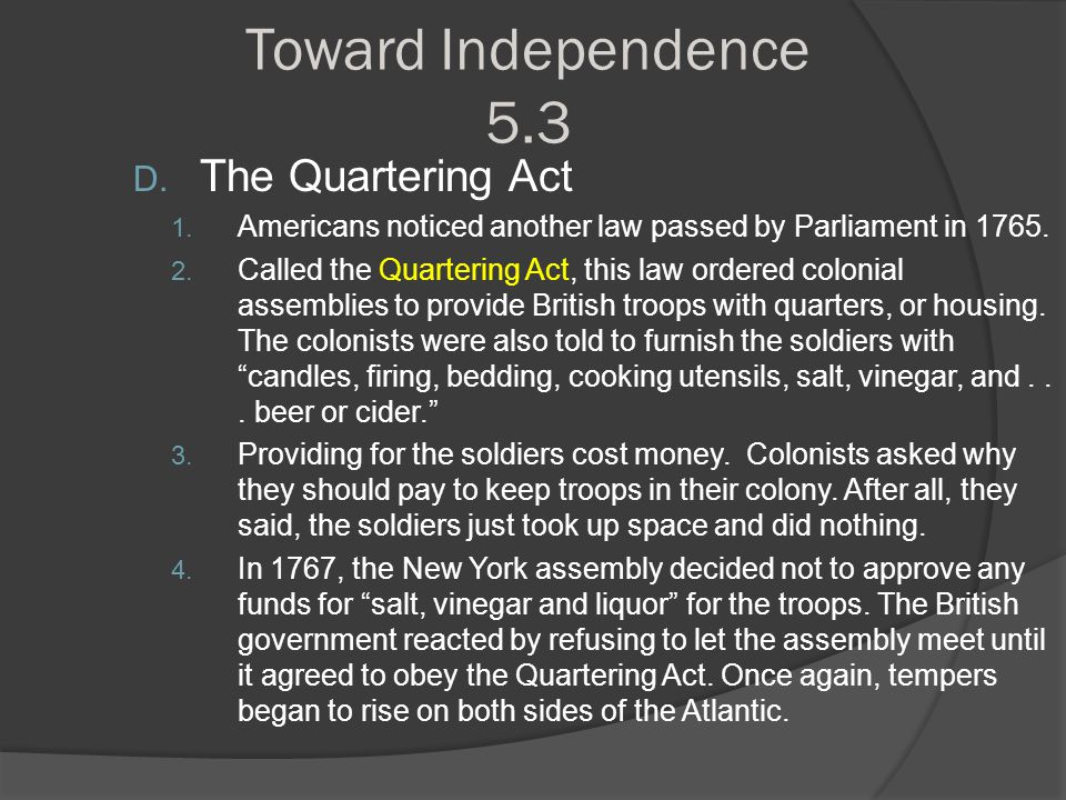 Toward Independence 5.3 The Quartering Act