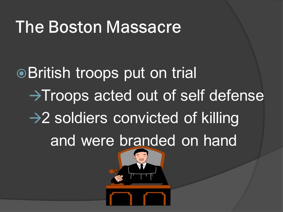 The Boston Massacre British troops put on trial