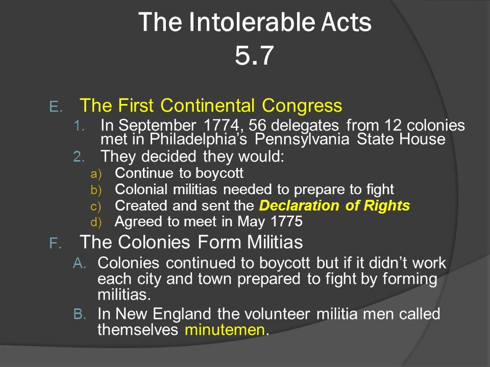 The Intolerable Acts 5.7 The First Continental Congress