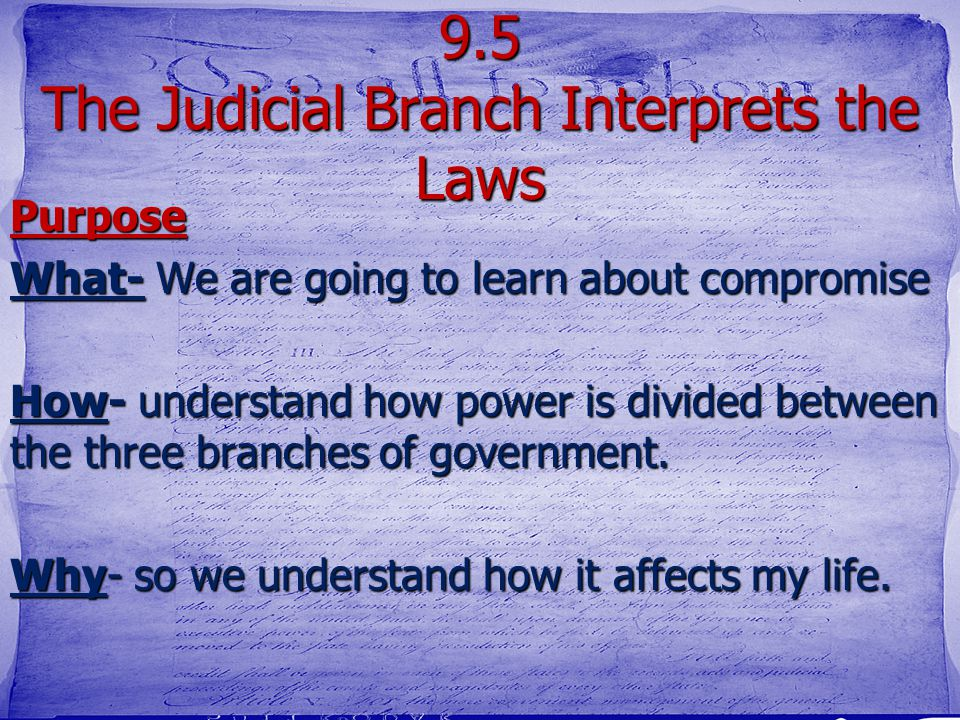 9.5 The Judicial Branch Interprets the Laws