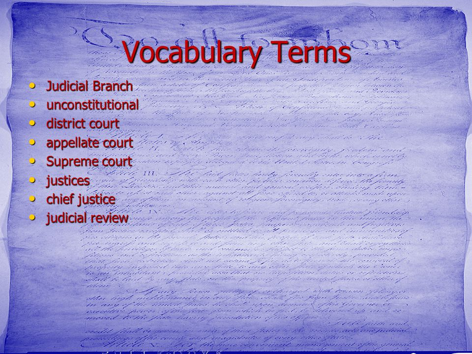 Vocabulary Terms Judicial Branch unconstitutional district court