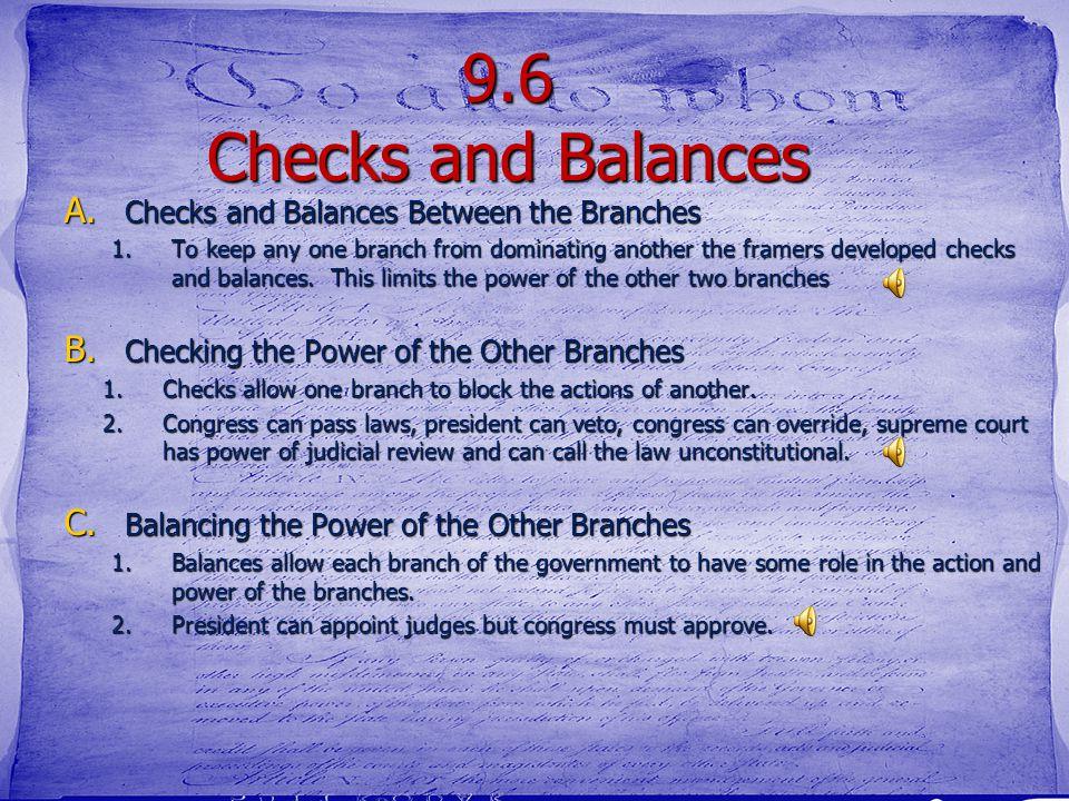 9.6 Checks and Balances Checks and Balances Between the Branches