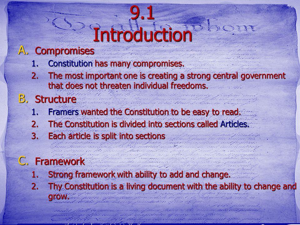 9.1 Introduction Compromises Structure Framework