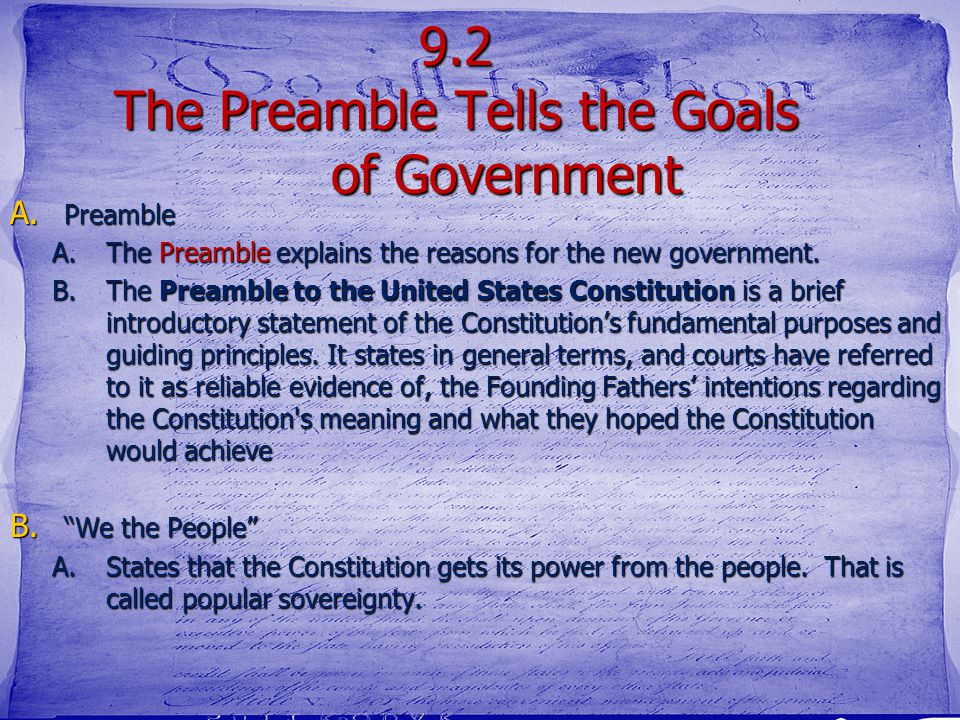 9.2 The Preamble Tells the Goals of Government