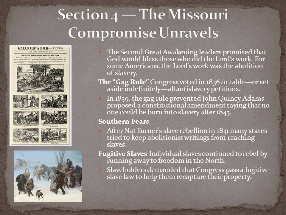 Section 4 — The Missouri Compromise Unravels
