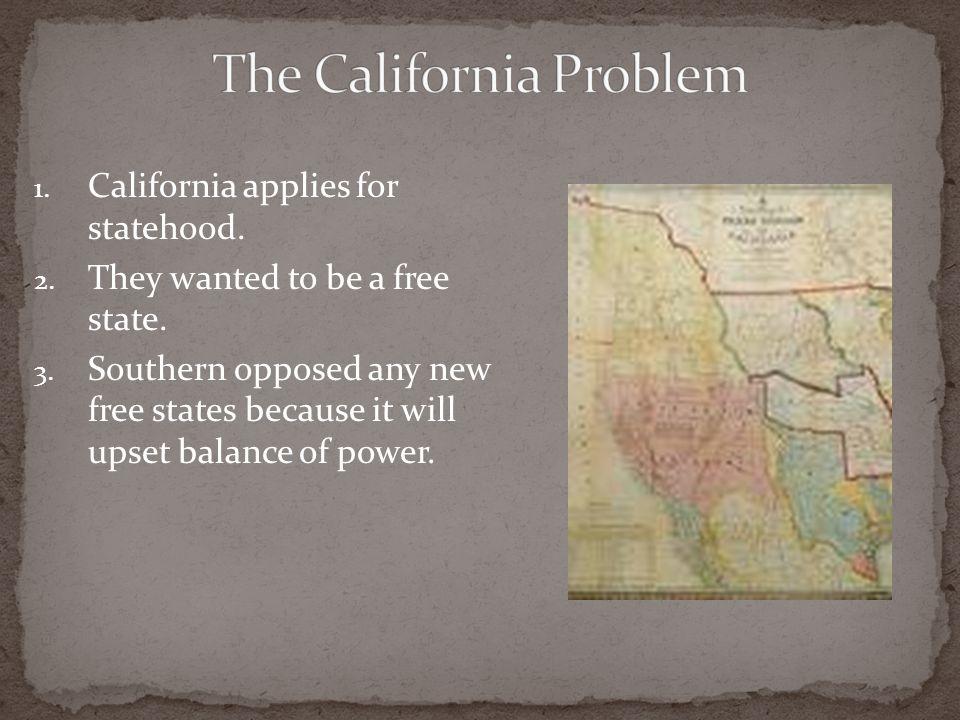 The California Problem