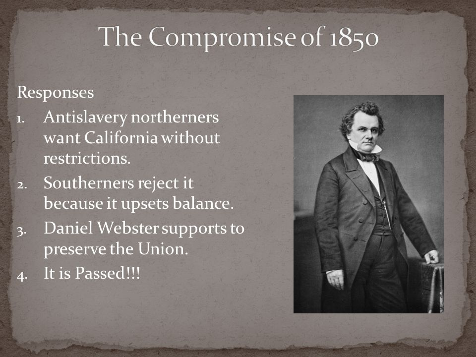 The Compromise of 1850 Responses