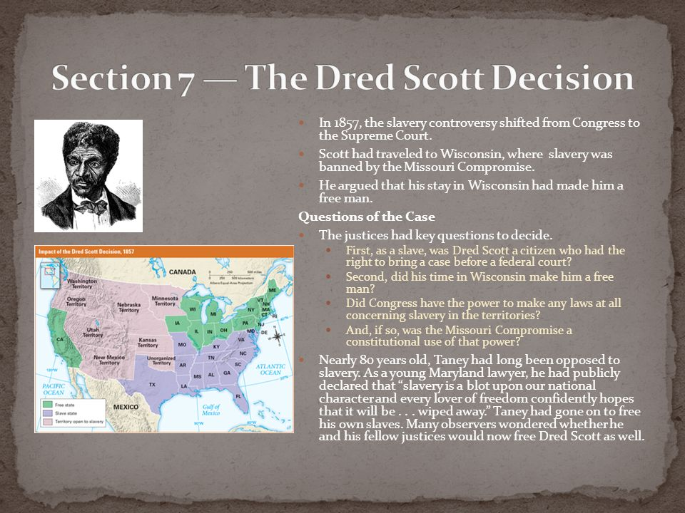 Section 7 — The Dred Scott Decision