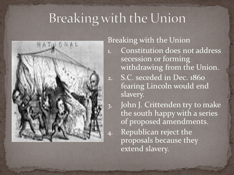 Breaking with the Union