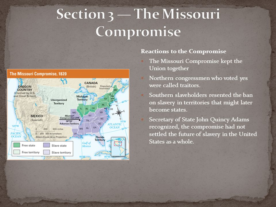 Section 3 — The Missouri Compromise