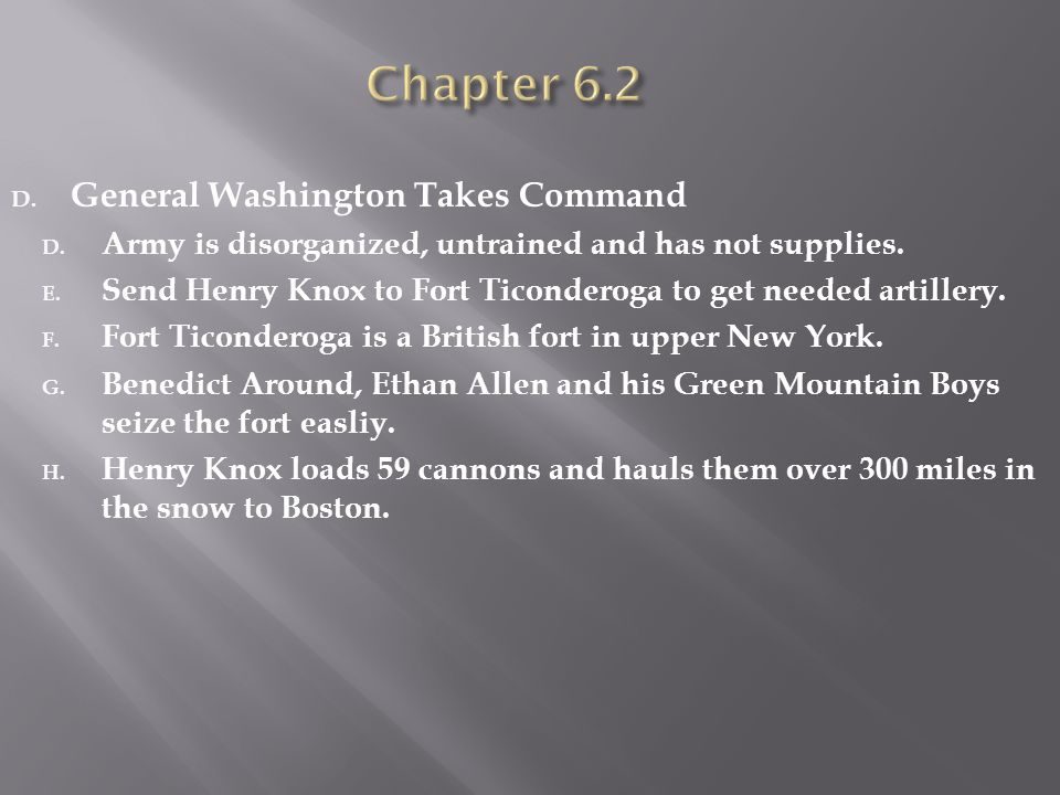 Chapter 6.2 General Washington Takes Command