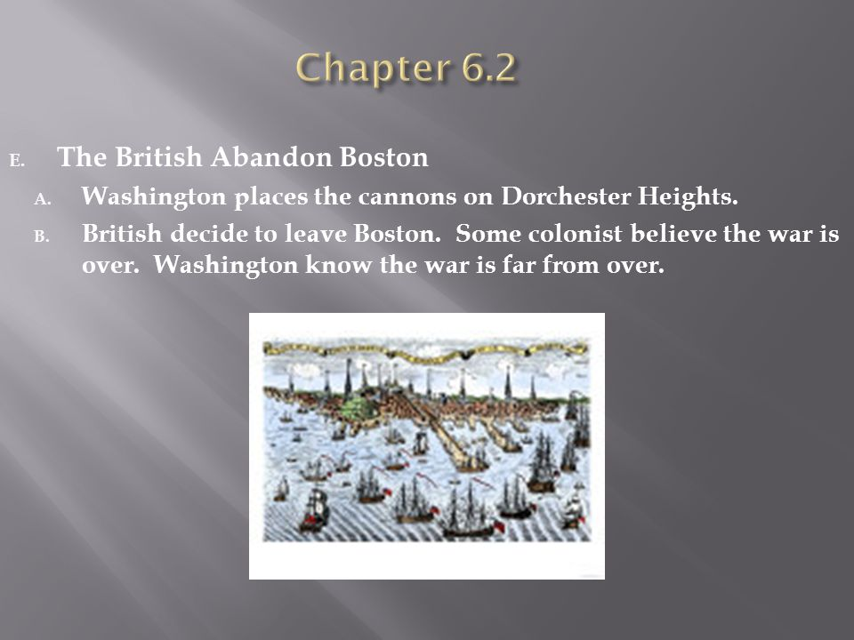 Chapter 6.2 The British Abandon Boston