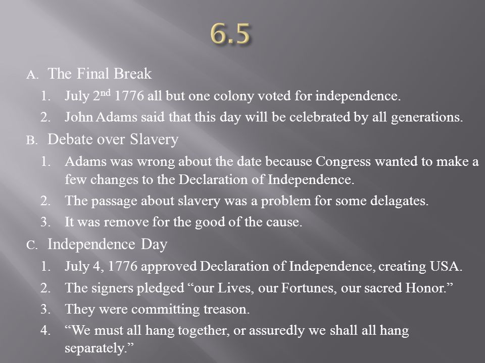 6.5 The Final Break Debate over Slavery Independence Day