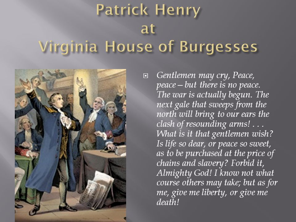 Patrick Henry at Virginia House of Burgesses