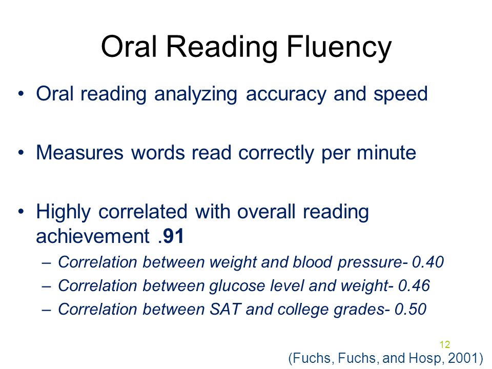 Oral Reading Fluency Oral reading analyzing accuracy and speed