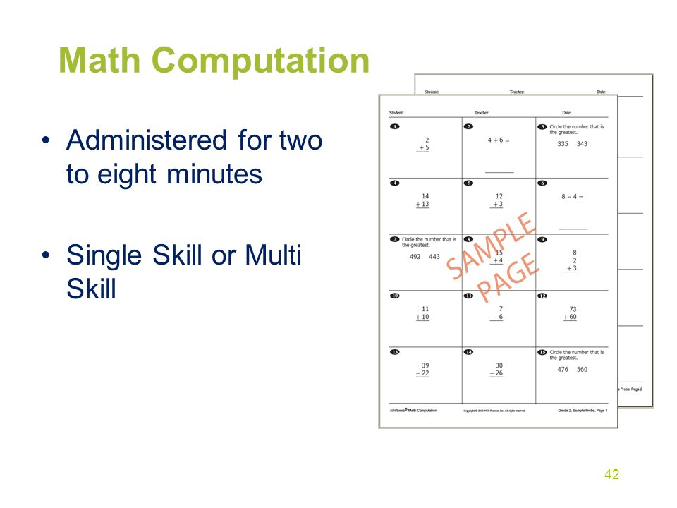 Math Computation Administered for two to eight minutes