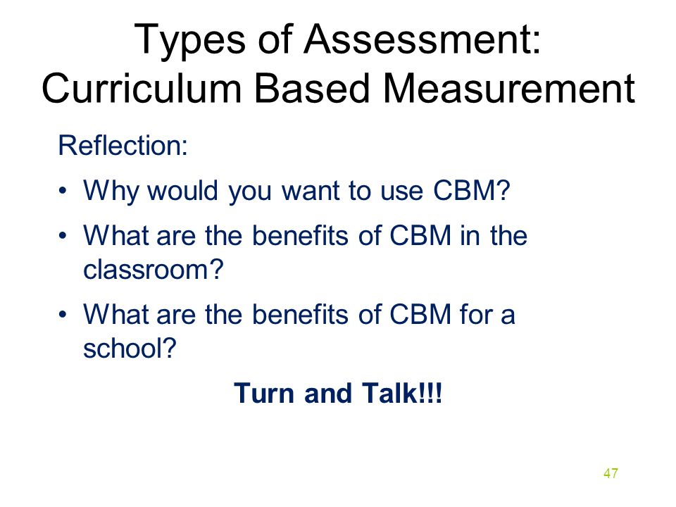 Types of Assessment: Curriculum Based Measurement