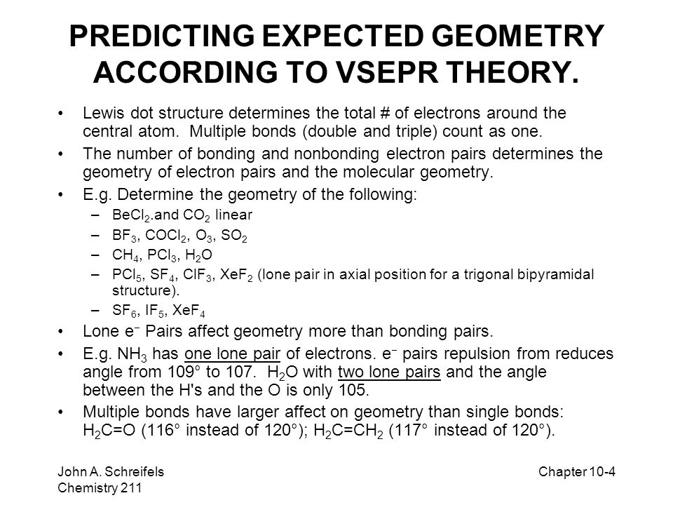 PREDICTING EXPECTED GEOMETRY ACCORDING TO VSEPR THEORY.