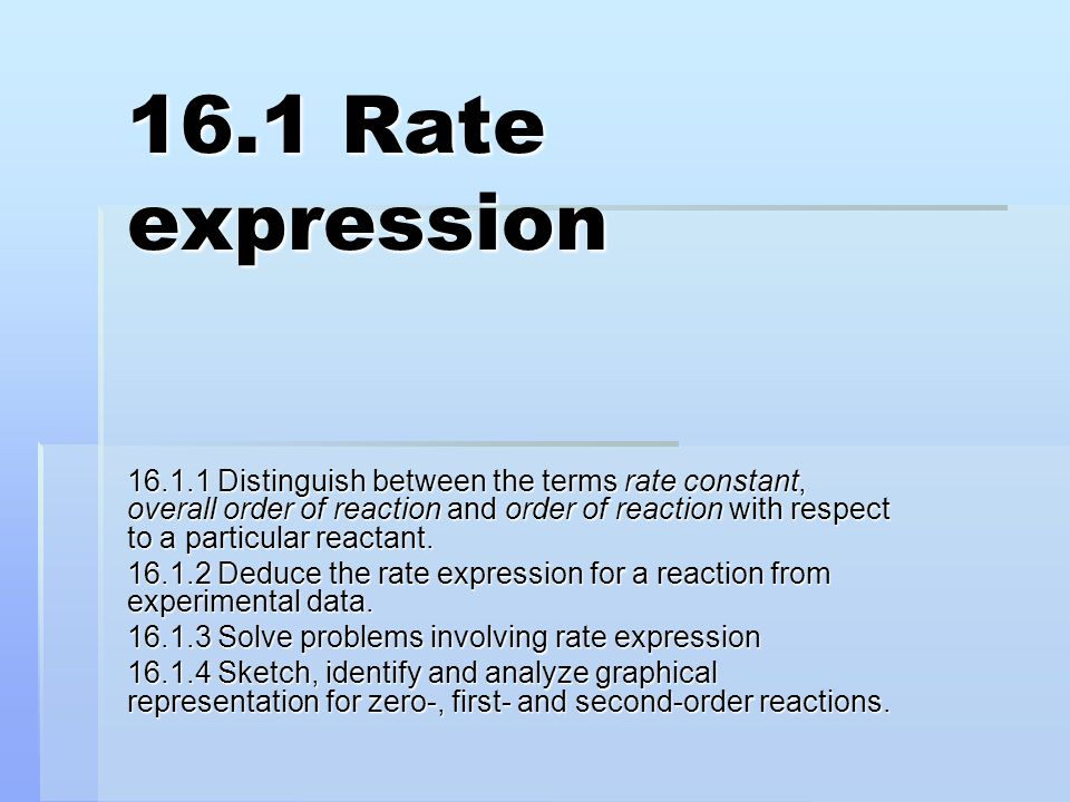 16.1 Rate expression