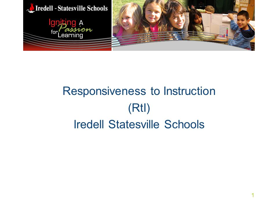 Responsiveness to Instruction (RtI) Iredell Statesville Schools