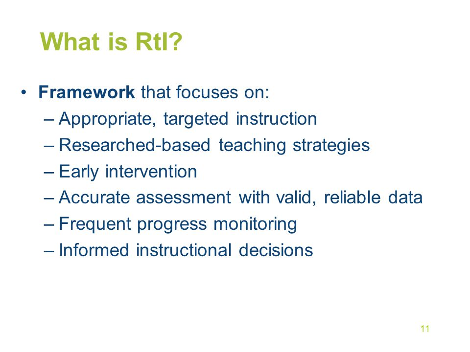 What is RtI Framework that focuses on: