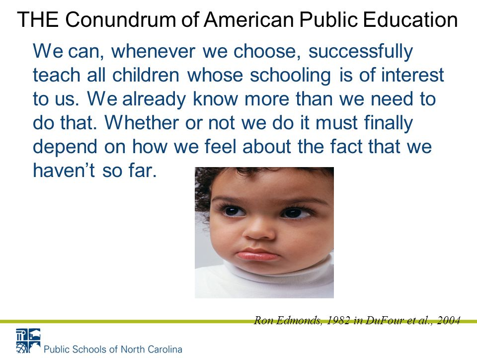 THE Conundrum of American Public Education