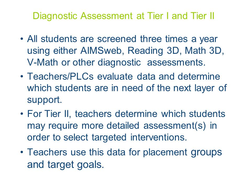 Diagnostic Assessment at Tier I and Tier II