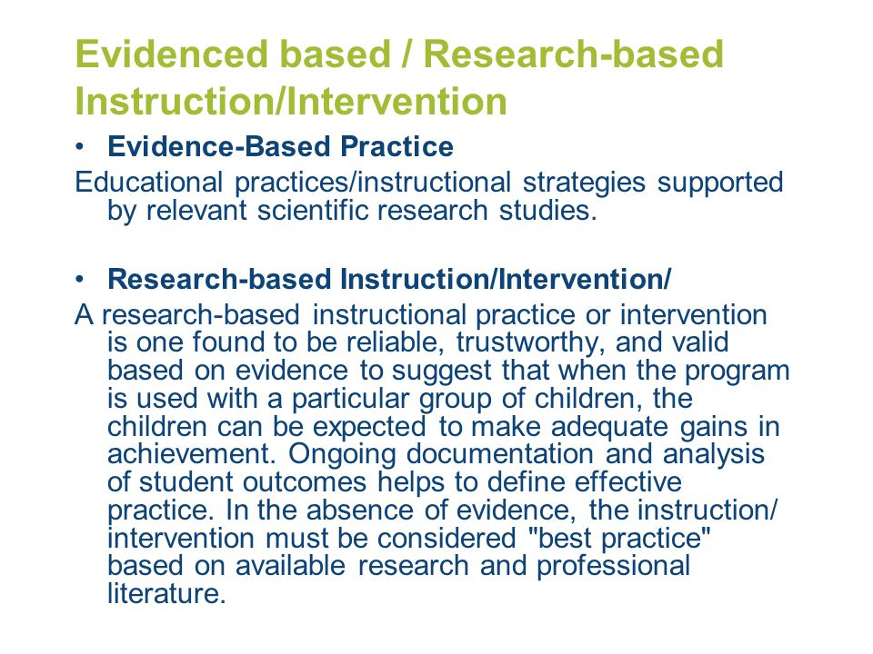 Evidenced based / Research-based Instruction/Intervention